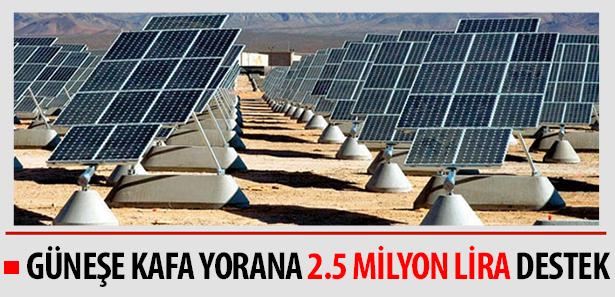Güneşe Kafa Yorana 2.5 Milyon Lira Destek