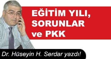 EĞİTİM YILI, SORUNLAR ve PKK
