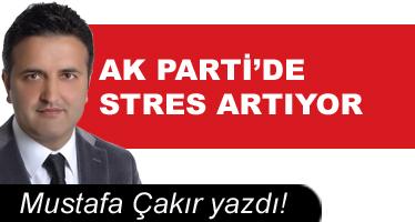 AK Parti'de Stres Artıyor