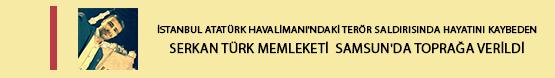 istanbul-ataturk-havalimanindaki-teror-saldirisinda-hayatini-kaybeden-serkan-turk-memleketi--samsunda-topraga-verildi.jpg