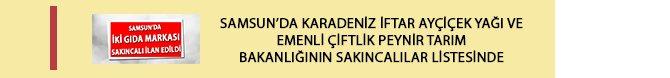 samsun'da-karadeniz-iftar-aycicek-yagi-ve-emenli-ciftlik-peynir-tarim-bakanliginin-sakincalilar-listesinde.jpg